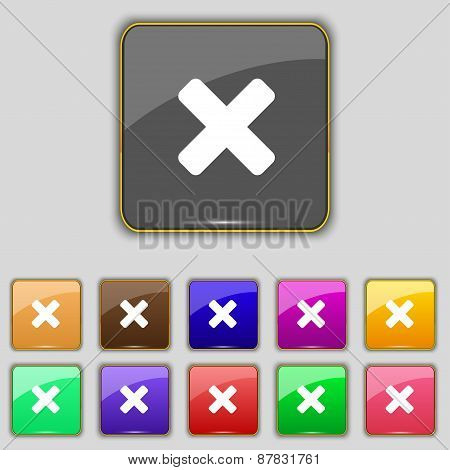 Cancel, Multiplication Icon Sign. Set With Eleven Colored Buttons For Your Site. Vector