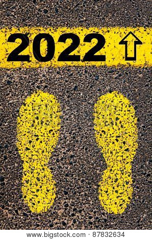 Year 2022  Is Coming Message. Conceptual Image