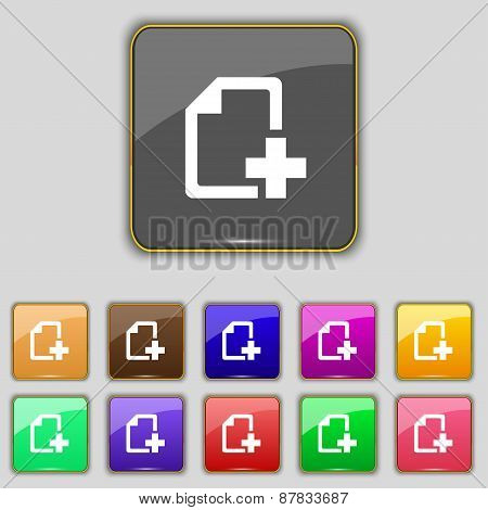 Add File Document Icon Sign. Set With Eleven Colored Buttons For Your Site. Vector