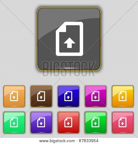 Export, Upload File Icon Sign. Set With Eleven Colored Buttons For Your Site. Vector