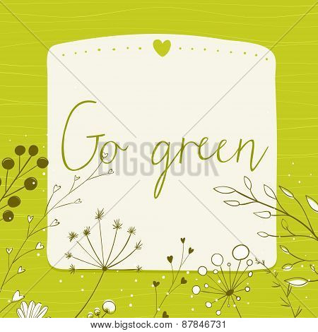 Green background with text go green and copy space.