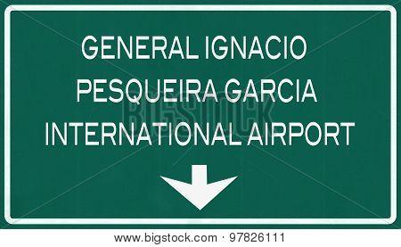 Hermosillo Mexico International Airport Highway Sign