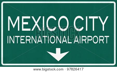 Mexico City Benito Juarez International Airport Highway Sign