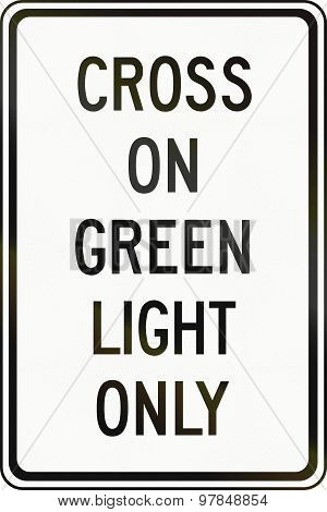 Cross On Green Light In Canada