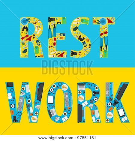 Work And Rest Objects Arranged In Form Of Words.