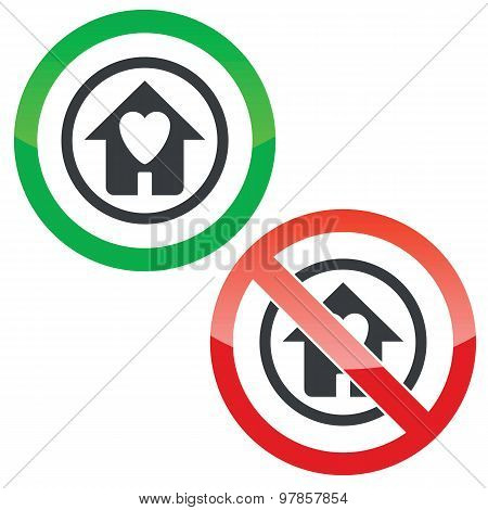 Beloved house permission signs