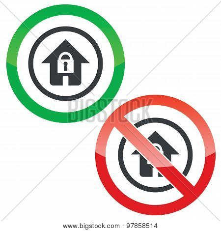 Locked house permission signs