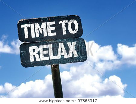 Time to Relax sign with clouds on background