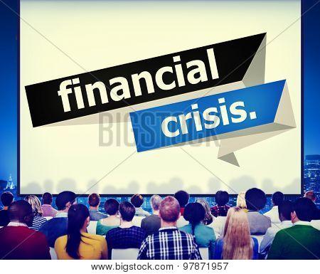 Financial Crisis Business Economic Trouble Concept