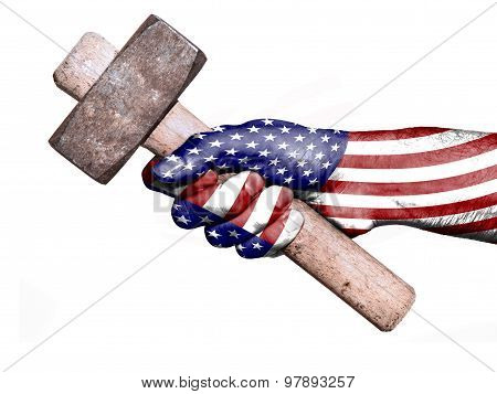 Hand With Flag Of United States Handling A Heavy Hammer