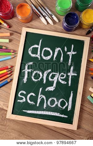 Don't Forget School