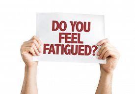 stock photo of fatigue  - Do You Feel Fatigued - JPG