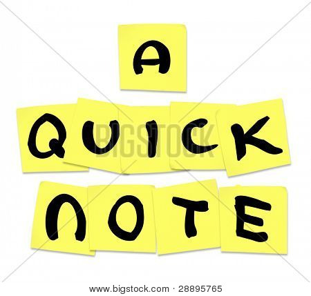 The words Quick Note written on yellow sticky notes to illustrate advice or tips shared to help someone with a problem or needing information