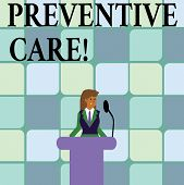 Conceptual Hand Writing Showing Preventive Care. Business Photo Text Health Prevention Diagnosis Tes poster
