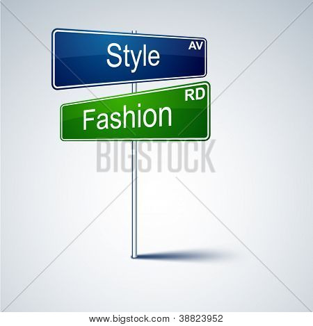 Vector direction road sign with style fashion words.