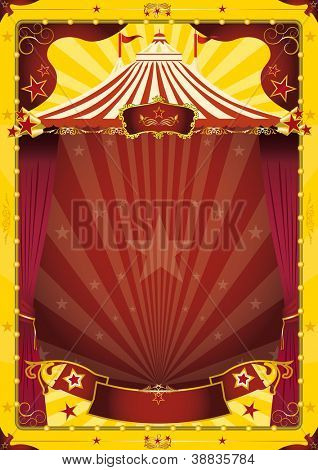 yellow big top circus poster. A grunge vintage poster with a circus tent for your advertising