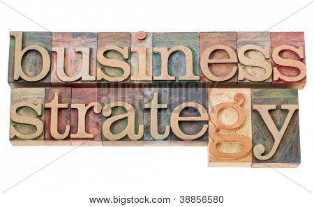 business strategy - isolated text  in vintage letterpress wood type
