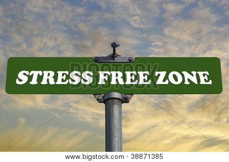 Stress-freie Zone Straßenschild