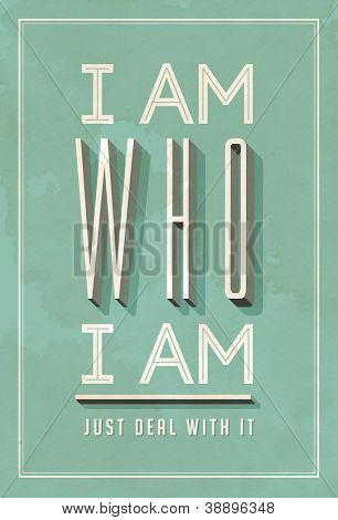 Vintage Poster Art - I am Who I am - JPG version