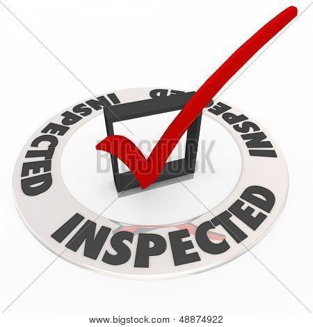 A palavra inspecionado em torno de uma marca de verificação e caixa para ilustrar a inspeção home, ou avaliação pessoal