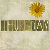 stock photo of thursday  - Earthy texture background and design element depicting the word  - JPG