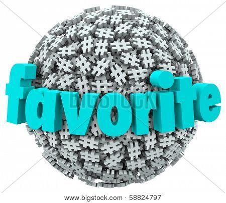 Favorite Hash Tag Popular Trending Topic Sharing