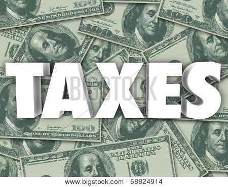 Taxes Word United States Money Currency Background