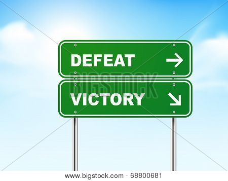 3D Road Sign With Defeat And Victory