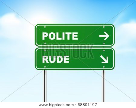 3D Road Sign With Polite And Rude