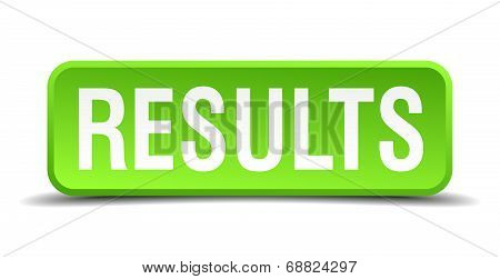 Results Green 3D Realistic Square Isolated Button