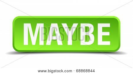 Maybe Green 3D Realistic Square Isolated Button