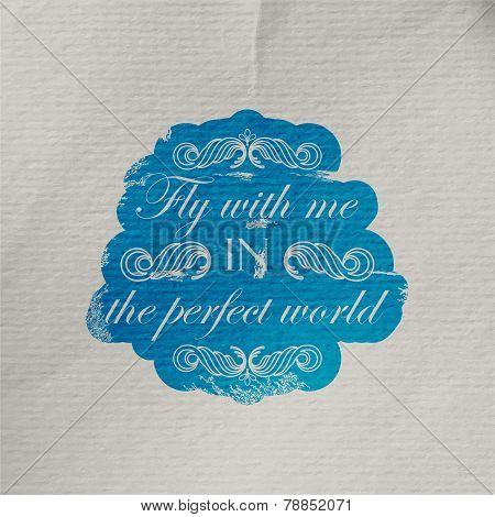 vector illustration of wrinkled textured paper with engraving scratched quote label. Fly with me in