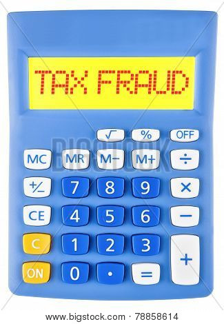 Calculator With Tax Fraud On Display