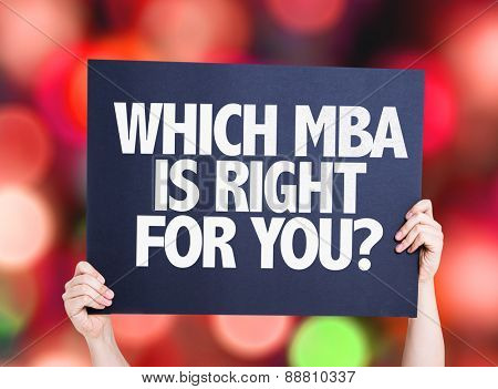 Which MBA is Right for you? card with bokeh background