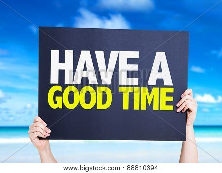 Have a Good Time card with beach background
