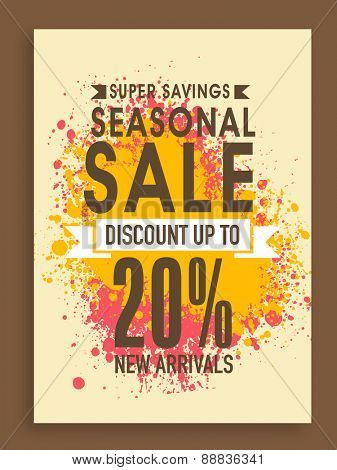 Super Savings, Seasonal Sale poster, banner or flyer design with discount offer on new arrivals.