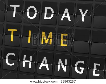 Today Time Change Words On Airport Board