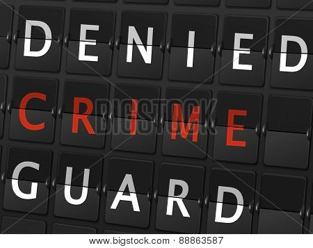 Denied Crime Guard Words On Airport Board
