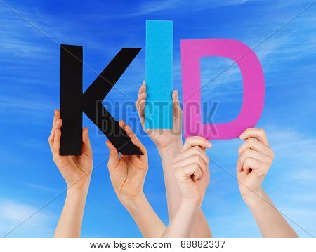 Many People Hands Holding Colorful Word Kid Blue Sky