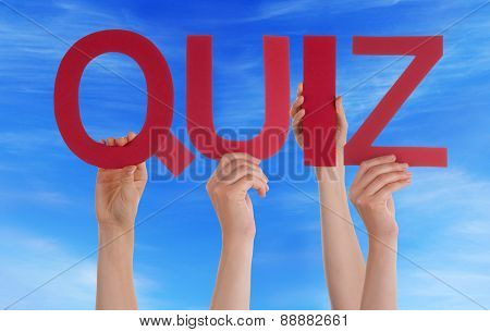 Many People Hands Holding Red Straight Word Quiz Blue Sky