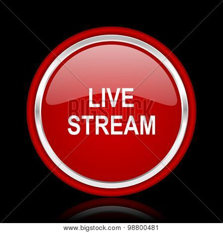 live stream red glossy web icon chrome design on black background with reflection