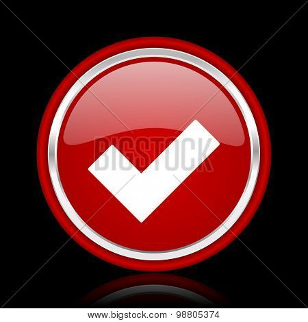 accept red glossy web icon chrome design on black background with reflection