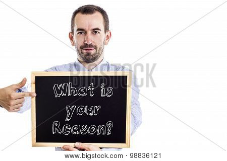 What Is Your Reason?