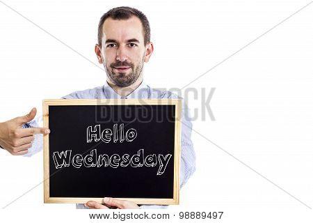 Hello Wednesday