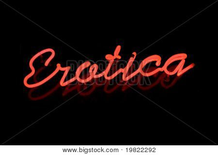 Red neon sign of the word 'Erotica' on a black background.