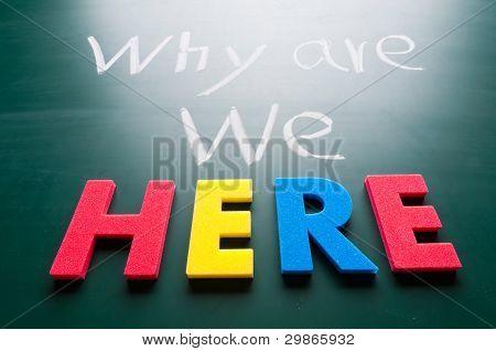 ¿Por qué estamos aquí