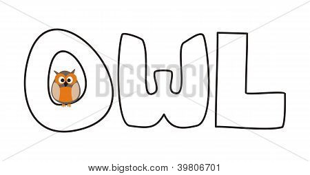 O is for owl - vector illustration with funny staring owl sitting on hand drawn doodle word
