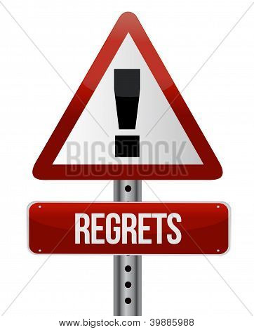 Warning Sign With A Regrets