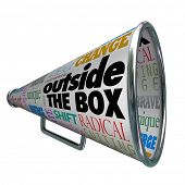The words Outside the Box on a megaphone or bullhorn, representing ideas for change, innovation, bra