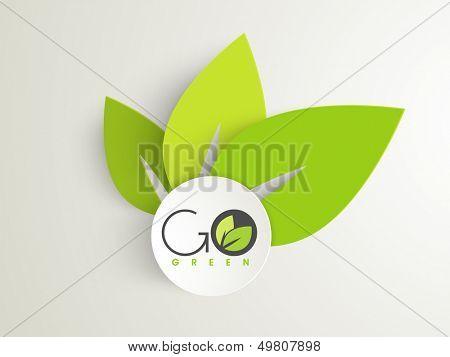 Conceito de natureza com folhas verdes e o texto Go Green.